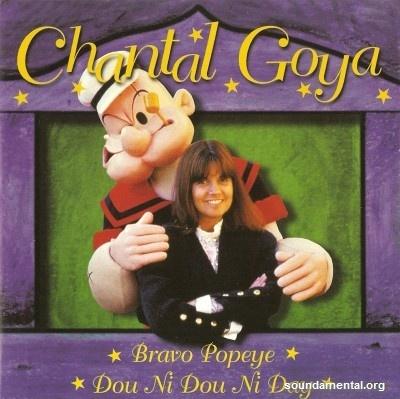 Chantal Goya - Dou ni dou ni day / Bravo Popeye / Copyright Chantal Goya