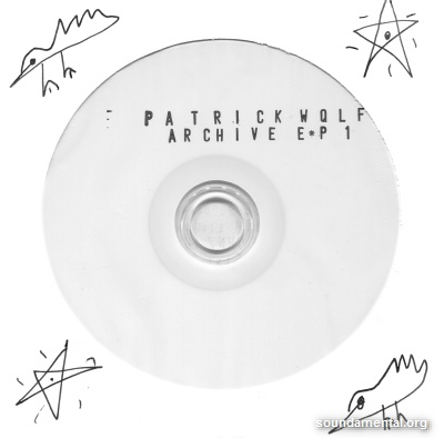 Patrick Wolf - Archive EP1 / Copyright Patrick Wolf
