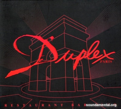 Various Artists - Duplex Paris (Restaurant bar club) (Compiled ...