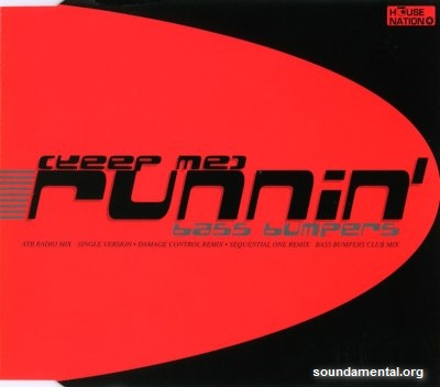 Bass Bumpers - (Keep me) Runnin' / Copyright Bass Bumpers