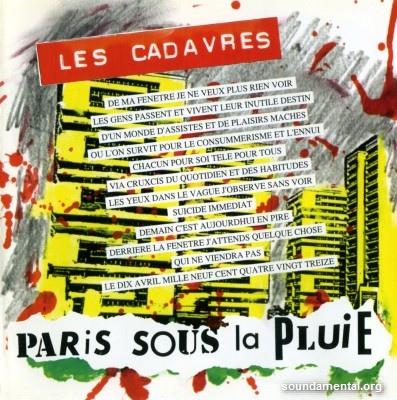 Les Cadavres - Paris sous la pluie / Copyright Les Cadavres