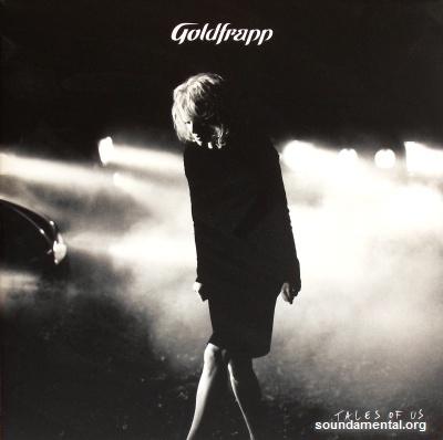 Goldfrapp - Tales of us / Copyright Goldfrapp