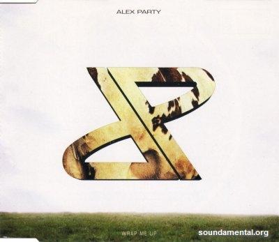 Alex Party - Wrap me up / Copyright Alex Party