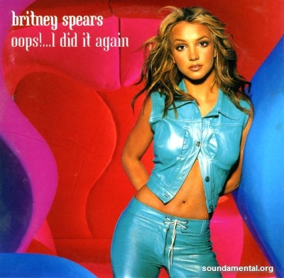 Britney Spears - Oops! ...I did it again / Copyright Britney Spears