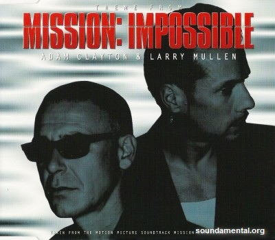 Adam Clayton & Larry Mullen - Theme from Mission: Impossible / Copyright Adam Clayton