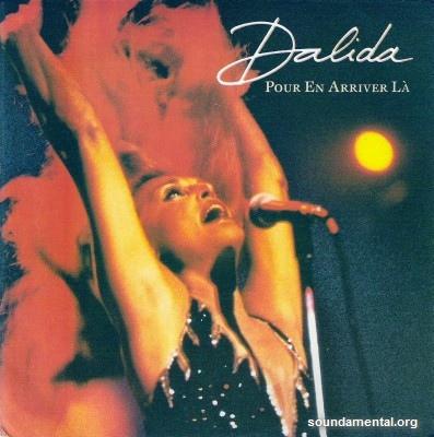 Dalida - Pour en arriver là / Copyright Dalida