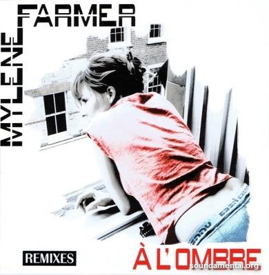 Mylène Farmer - A l'ombre (Remixes) / Copyright Mylène Farmer