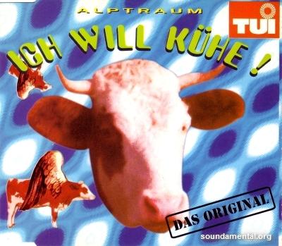 Alptraum - Ich will Kühe! / Copyright Alptraum