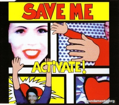 Activate! - Save me / Copyright Activate