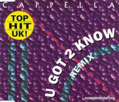 Cappella - U got 2 know (Remix) / Copyright Cappella