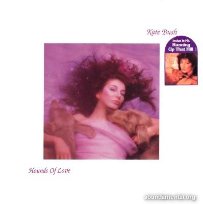 Kate Bush - Hounds of love / Copyright Kate Bush