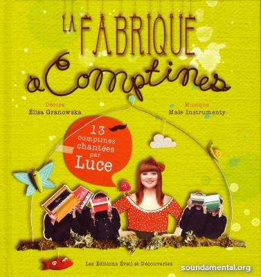 Luce - La fabrique à comptines / Copyright Luce