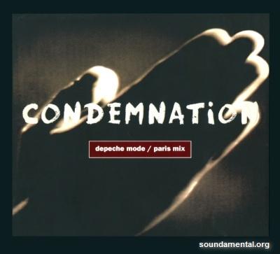 Depeche Mode - Condemnation (Paris Mix) / Copyright Depeche Mode