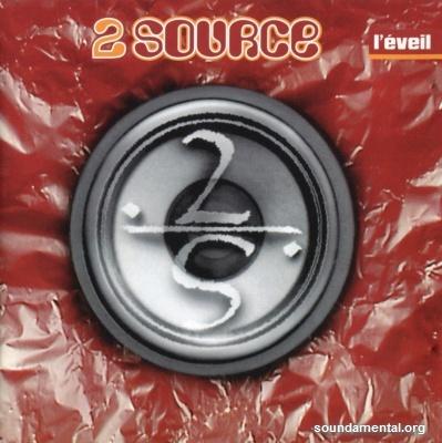 2 Source - L'éveil / Copyright 2 Source