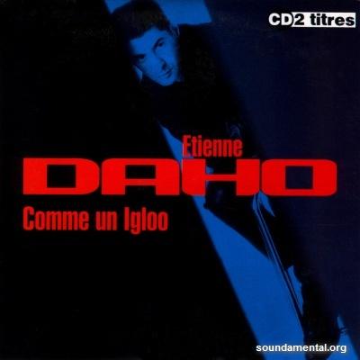 Etienne Daho - Comme un igloo / Copyright Etienne Daho