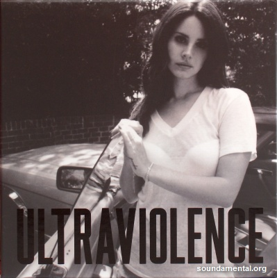 Lana Del Rey - Ultraviolence (Edition collector) / Copyright Lana Del Rey