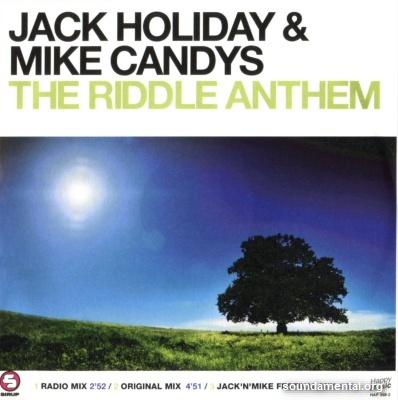 Jack Holiday & Mike Candys - The riddle anthem / Copyright Jack Holiday