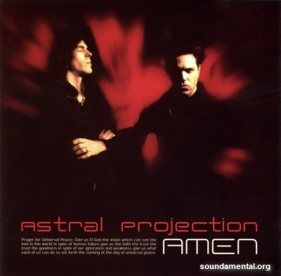 Astral Projection - Amen / Copyright Astral Projection