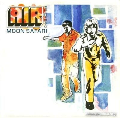 AIR - Moon safari / Copyright AIR