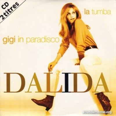 Dalida - Gigi in paradisco '97 / La tumba '97 / Copyright Dalida