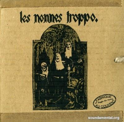 Les Nonnes Troppo - La mission / Copyright Les Nonnes Troppo