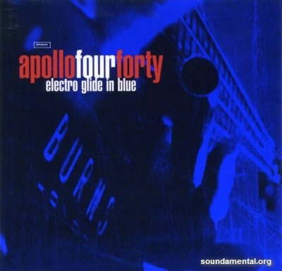 Apollo Four Forty - Electro glide in blue / Copyright Apollo 440