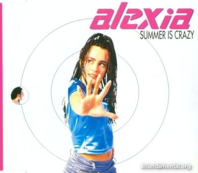 Alexia - Summer is crazy / Copyright Alexia