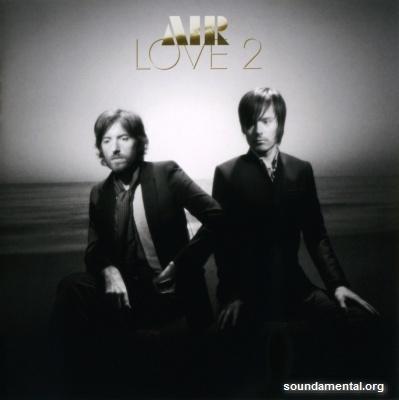 AIR - Love 2 / Copyright AIR