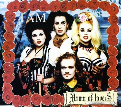Army Of Lovers - I am / Copyright Army Of Lovers