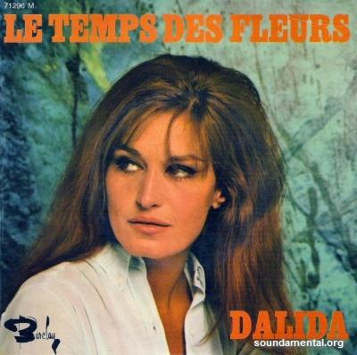 Dalida - Le temps des fleurs / Copyright Dalida