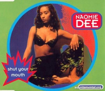 Naomie Dee - Shut your mouth / Copyright Naomie Dee