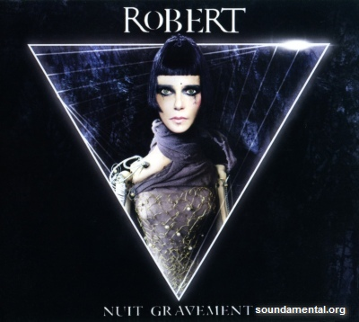 RoBERT - Nuit gravement / Copyright RoBERT