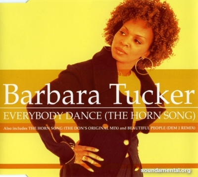 Barbara Tucker - Everybody dance (The horn song) / Copyright Barbara Tucker
