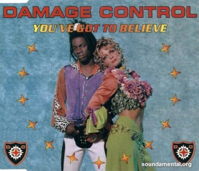 Damage Control - You've got to believe / Copyright Damage Control