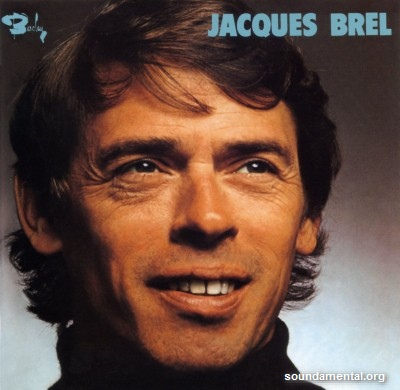 Jacques Brel - Ne me quitte pas / Copyright Jacques Brel