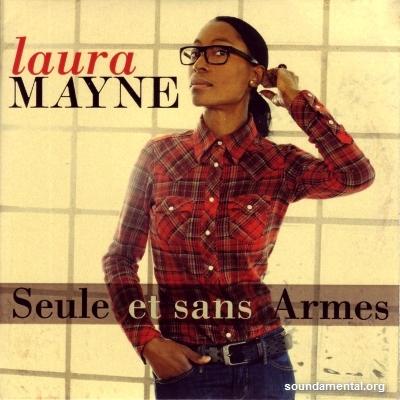 Laura Mayne - Seule et sans armes / Copyright Laura Mayne