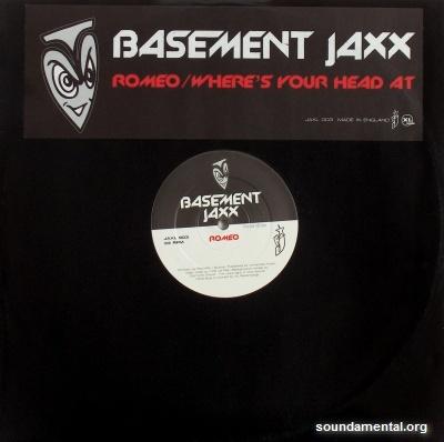 Basement Jaxx - Romeo / Where's your head at (Edition limitée) / Copyright Basement Jaxx