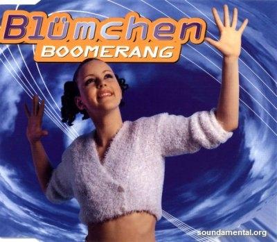 Blümchen - Boomerang / Copyright Blümchen
