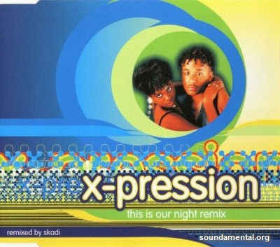X-Pression - This is our night / Copyright X-Pression