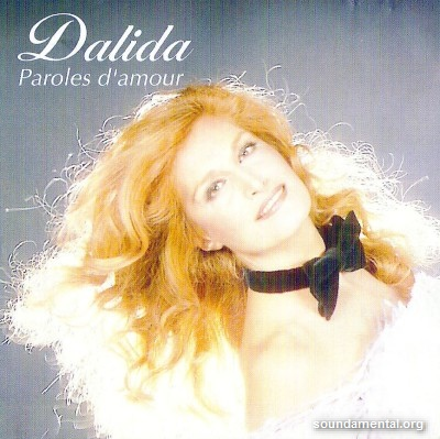 Dalida - Paroles d'amour / Copyright Dalida