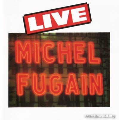 Michel Fugain - Live / Copyright Michel Fugain