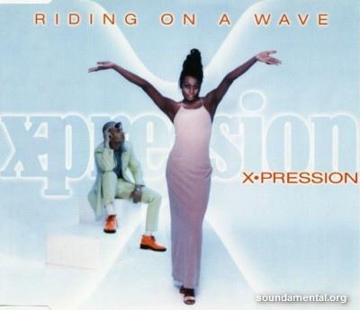 X-Pression - Riding on a wave / Copyright X-Pression