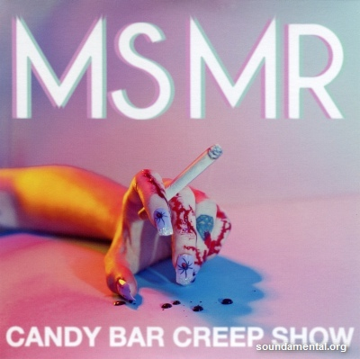 MS MR - Candy bar creep show / Copyright MS MR