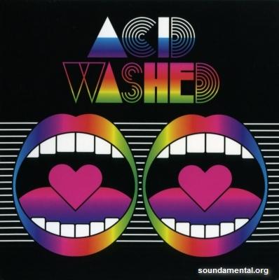 Acid Washed - Acid Washed / Copyright Acid Washed