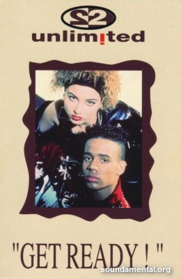 2 Unlimited - Get ready! / Copyright 2 Unlimited