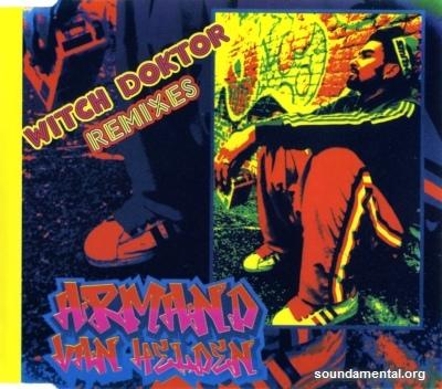 Armand Van Helden - Witch doktor (Remixes) / Copyright Armand Van Helden