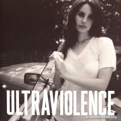 Lana Del Rey - Ultraviolence / Copyright Lana Del Rey