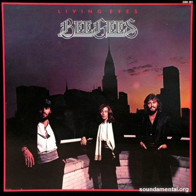 Bee Gees - Living eyes / Copyright Bee Gees