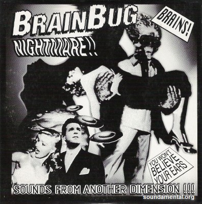 Brainbug - Nightmare!! / Copyright Brainbug