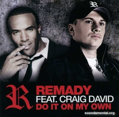 Remady - Do it on my own / Copyright Remady